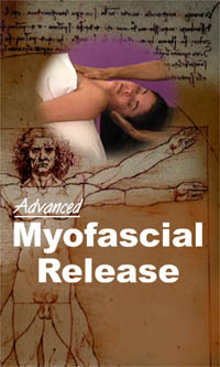 A continuation of Beginning Myofascial Release, th